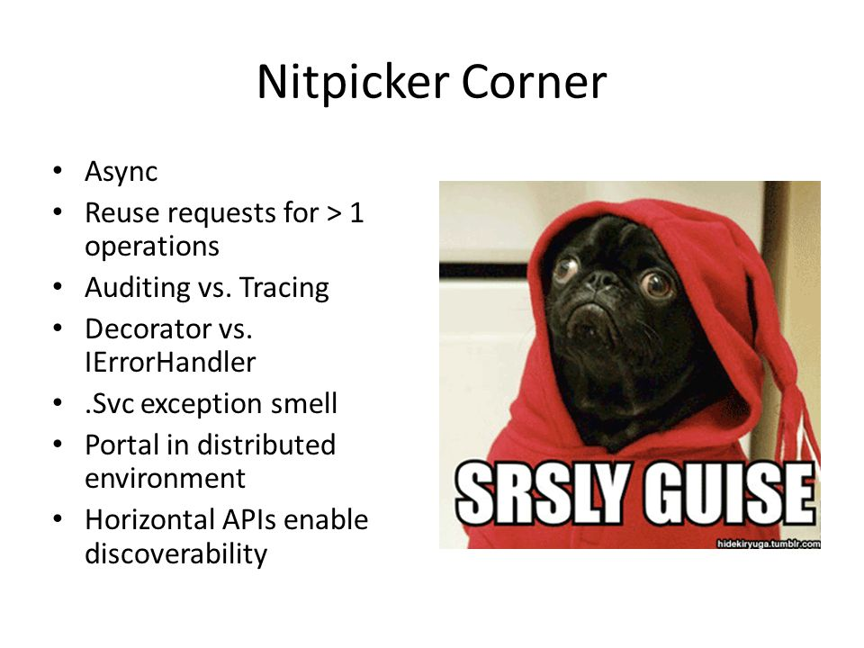 Nitpicker Corner Async Reuse requests for > 1 operations Auditing vs.