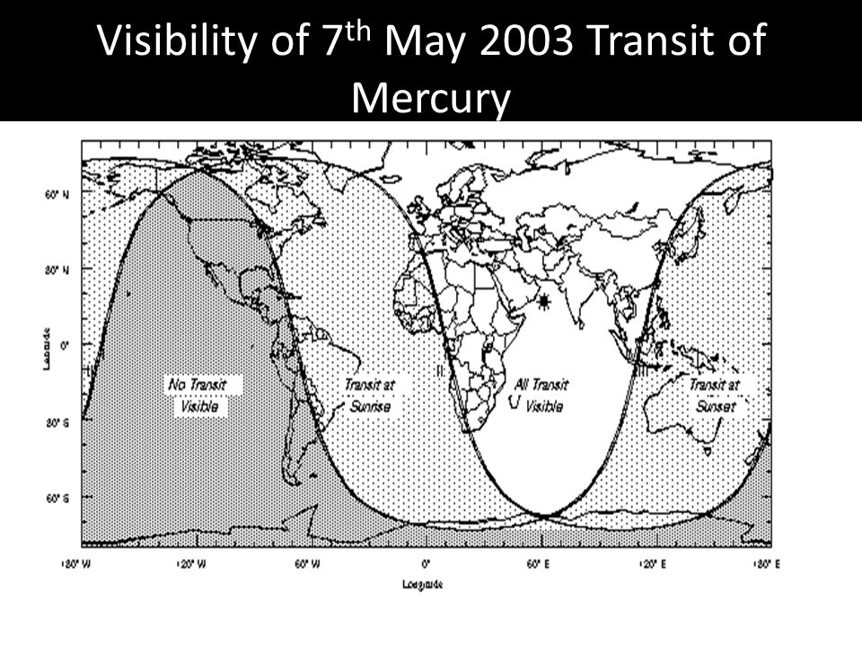 Visibility of 7 th May 2003 Transit of Mercury