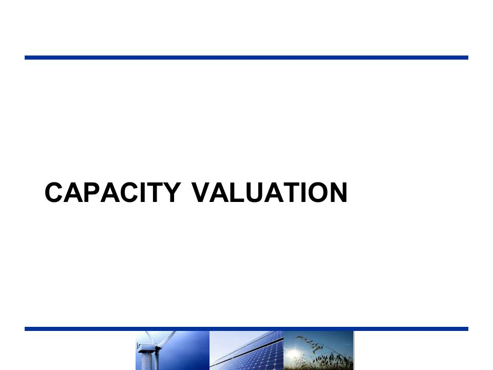 CAPACITY VALUATION