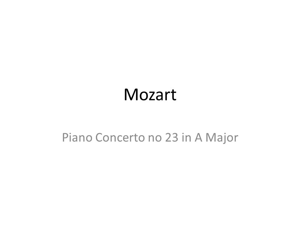 Mozart Piano Concerto no 23 in A Major