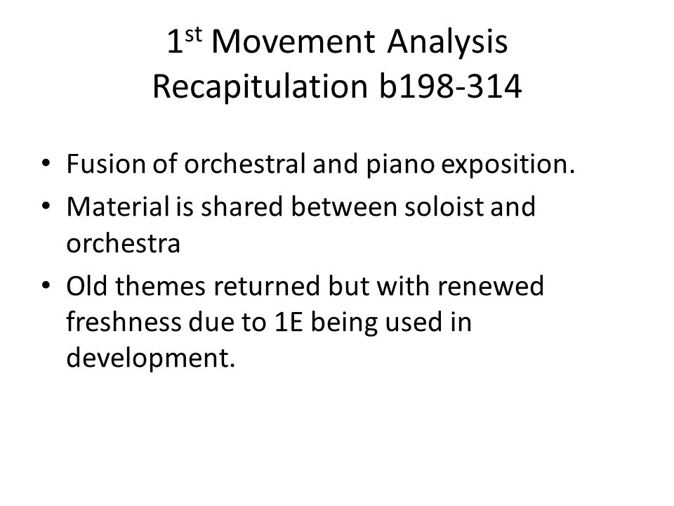 1 st Movement Analysis Development b170-198 Bars 170 – Theme 3 (1e) Part Two C material developed again Cl and fl play in canon at a 4 th RH plays sca