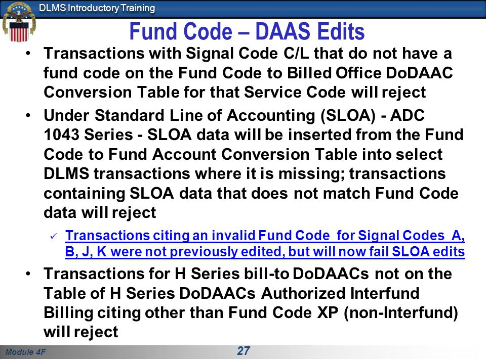 Module 4F 27 DLMS Introductory Training Transactions with Signal Code C/L that do not have a fund code on the Fund Code to Billed Office DoDAAC Conver