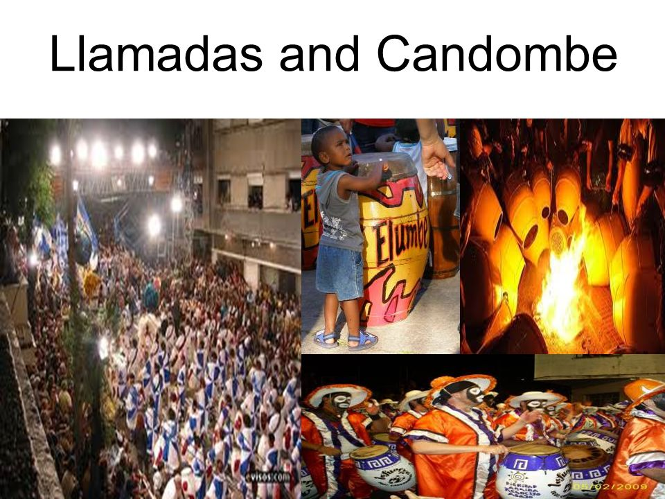 Llamadas and Candombe