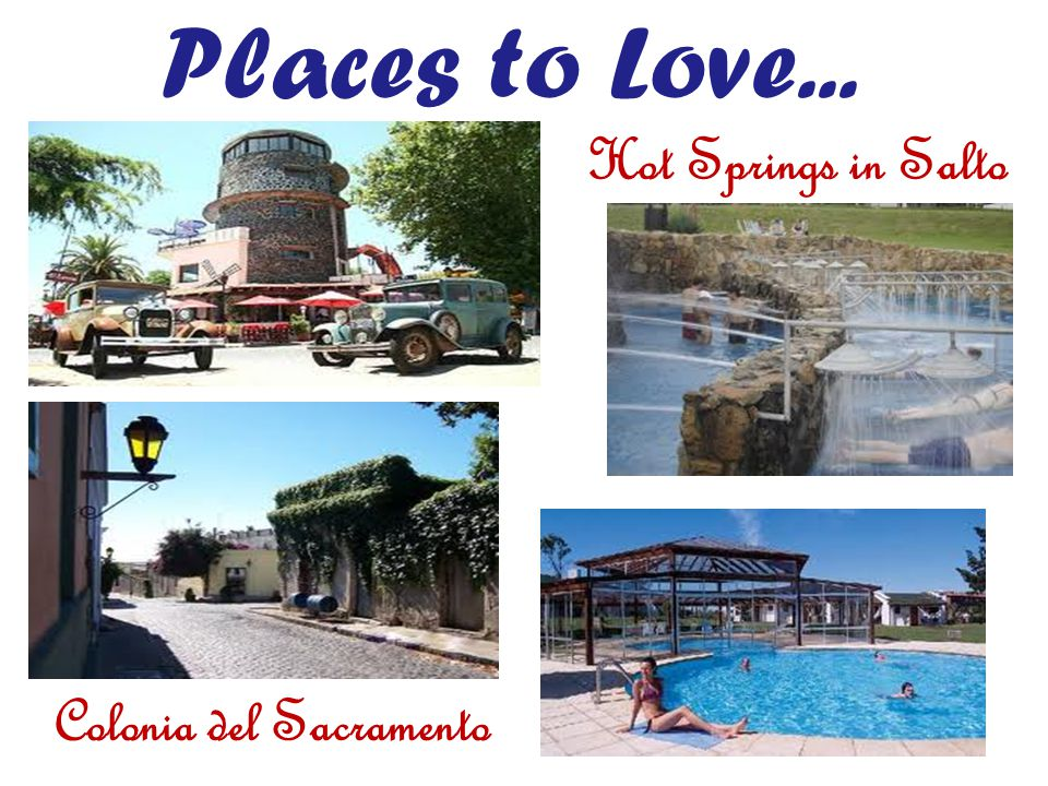 Places to Love... Colonia del Sacramento Hot Springs in Salto