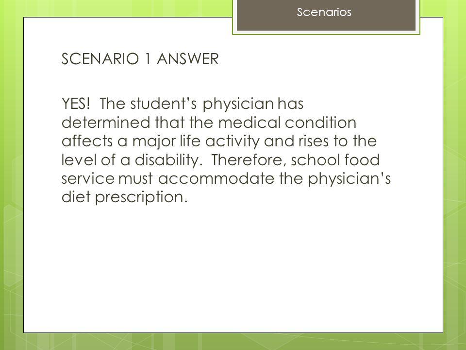 SCENARIO 1 ANSWER YES.