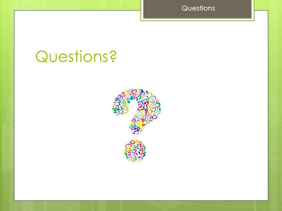 Questions Questions