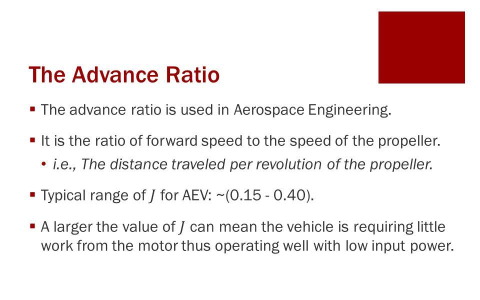 The Advance Ratio