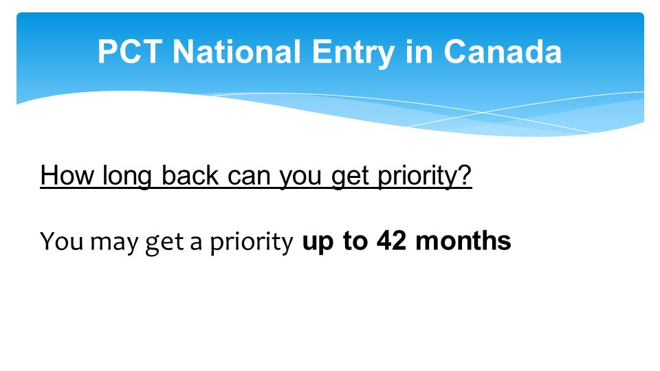 PCT National Entry in Canada How long back can you get priority.