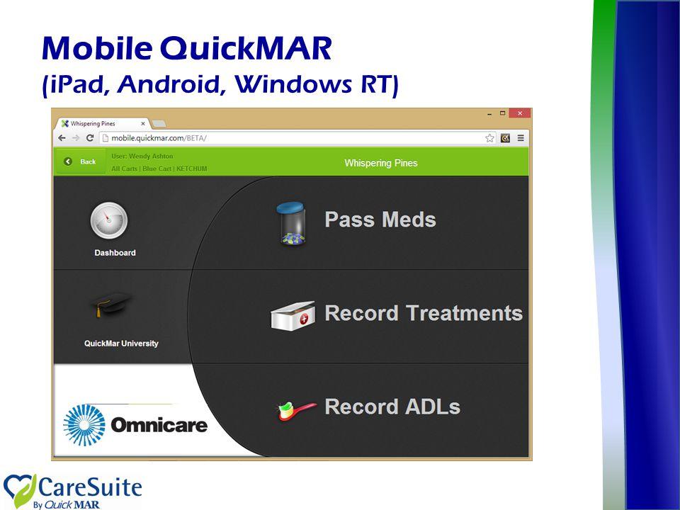 Mobile QuickMAR (iPad, Android, Windows RT)