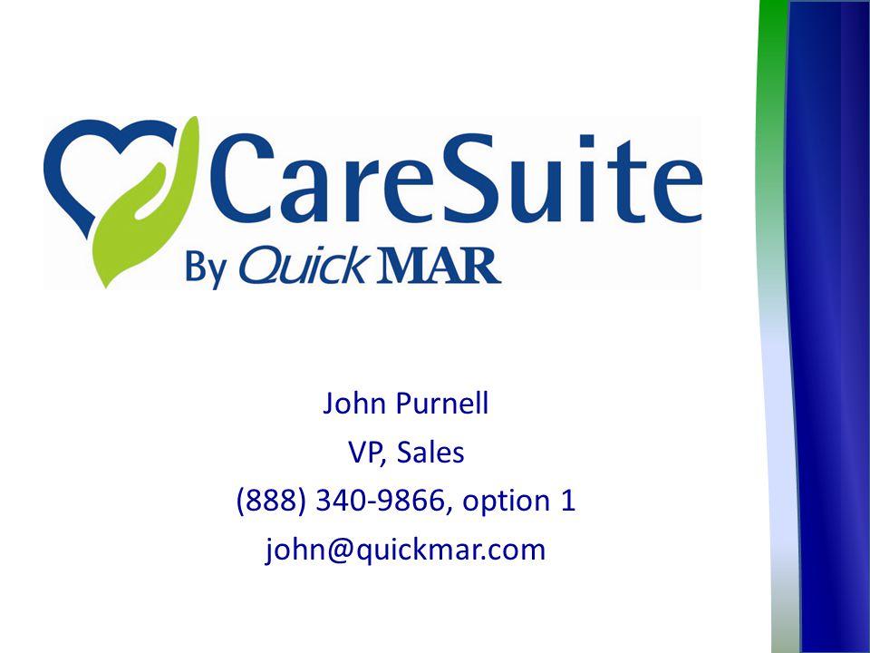 John Purnell VP, Sales (888) 340-9866, option 1 john@quickmar.com