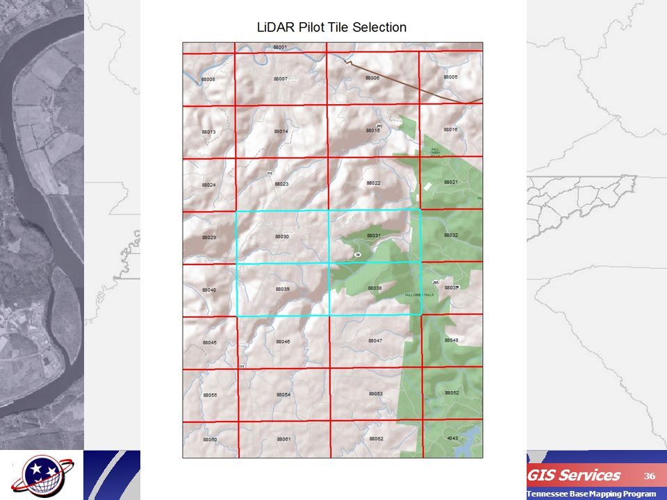 OIR – GIS Services 36 Tennessee Base Mapping Program