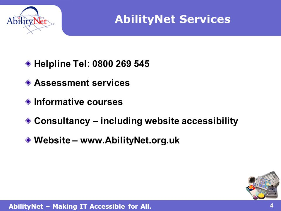 AbilityNet – Making IT Accessible for All.15 Just one thing to remember.