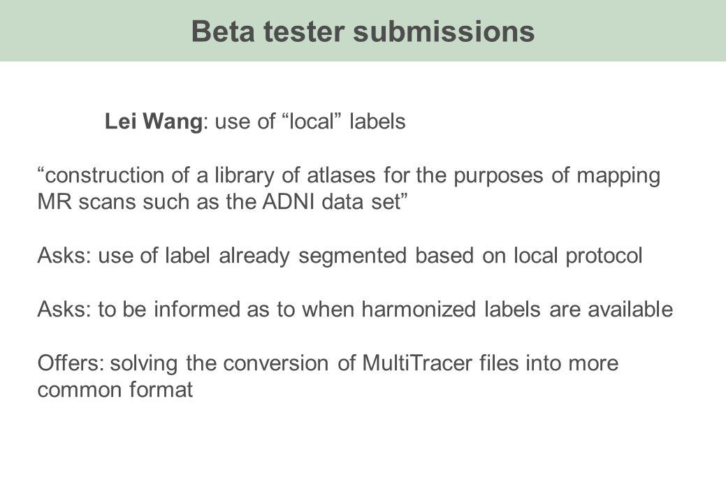 """Lei Wang: use of """"local"""" labels """"construction of a library of atlases for the purposes of mapping MR scans such as the ADNI data set"""" Asks: use of lab"""