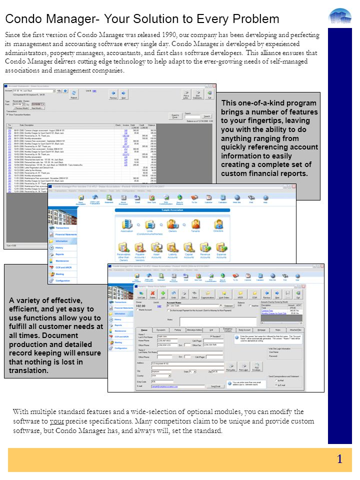 2 Just one click away from creating any report Keep and update the status of any service request ever created Track the entire Architectural Change process from beginning to end in detail Prepare all meeting tools in minutes Recap all homeowner communications at any time