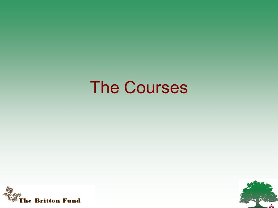 The Courses