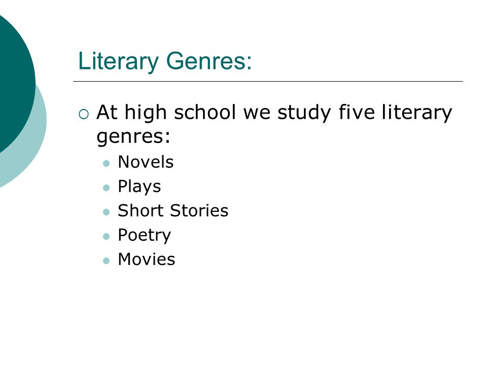 Movie Genres:  We are probably most familiar with movie genres.