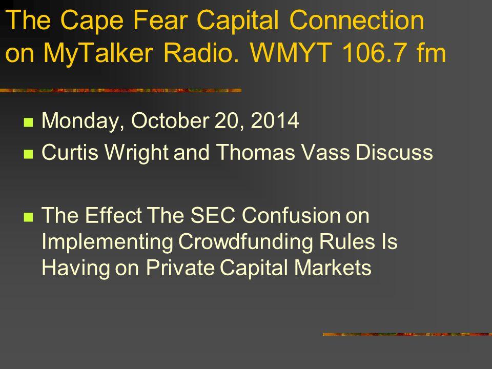 The Cape Fear Capital Connection on MyTalker Radio.