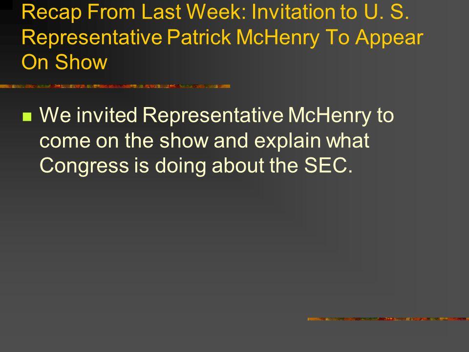 Recap From Last Week: Invitation to U. S.