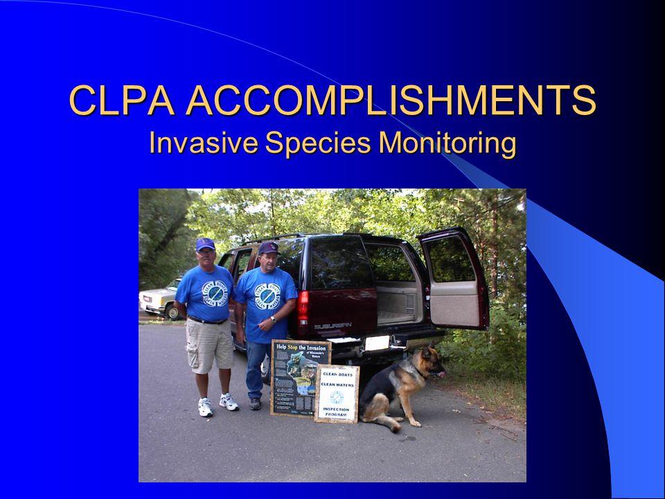 CLPA ACCOMPLISHMENTS Invasive Species Monitoring