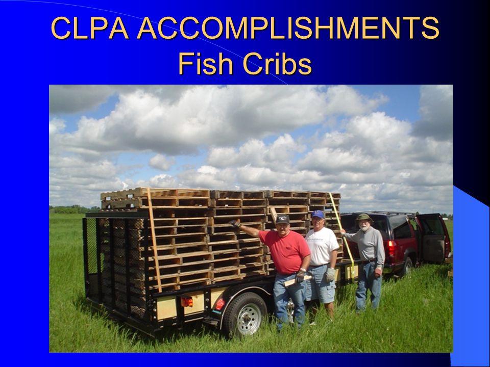 CLPA ACCOMPLISHMENTS Fish Cribs