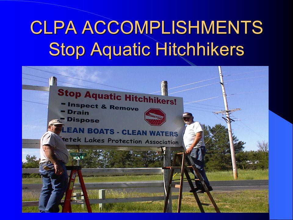 CLPA ACCOMPLISHMENTS Stop Aquatic Hitchhikers