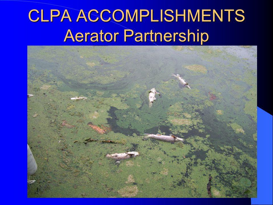 CLPA ACCOMPLISHMENTS Aerator Partnership