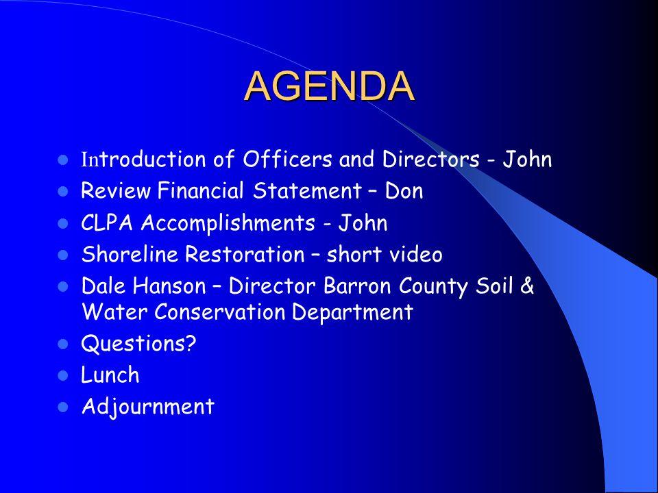 2008 – 2009 CLPA Direction Working on Lake Management grants Secretary of DNR visiting Chetek Lakes 8-7 Challenge all members