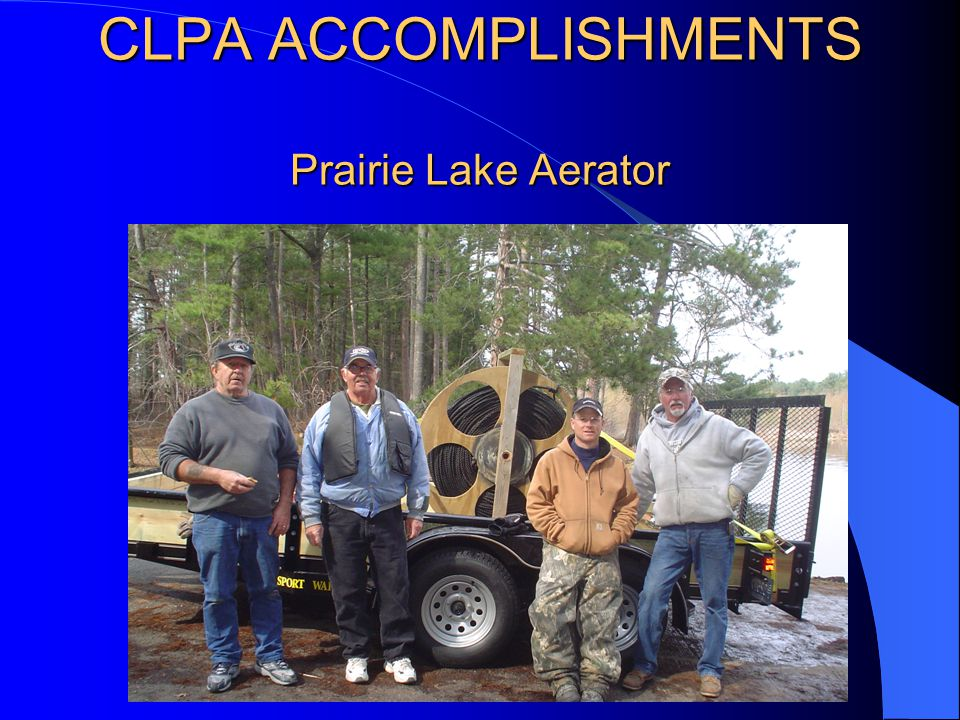 CLPA ACCOMPLISHMENTS Boat Landing Information Board Updates