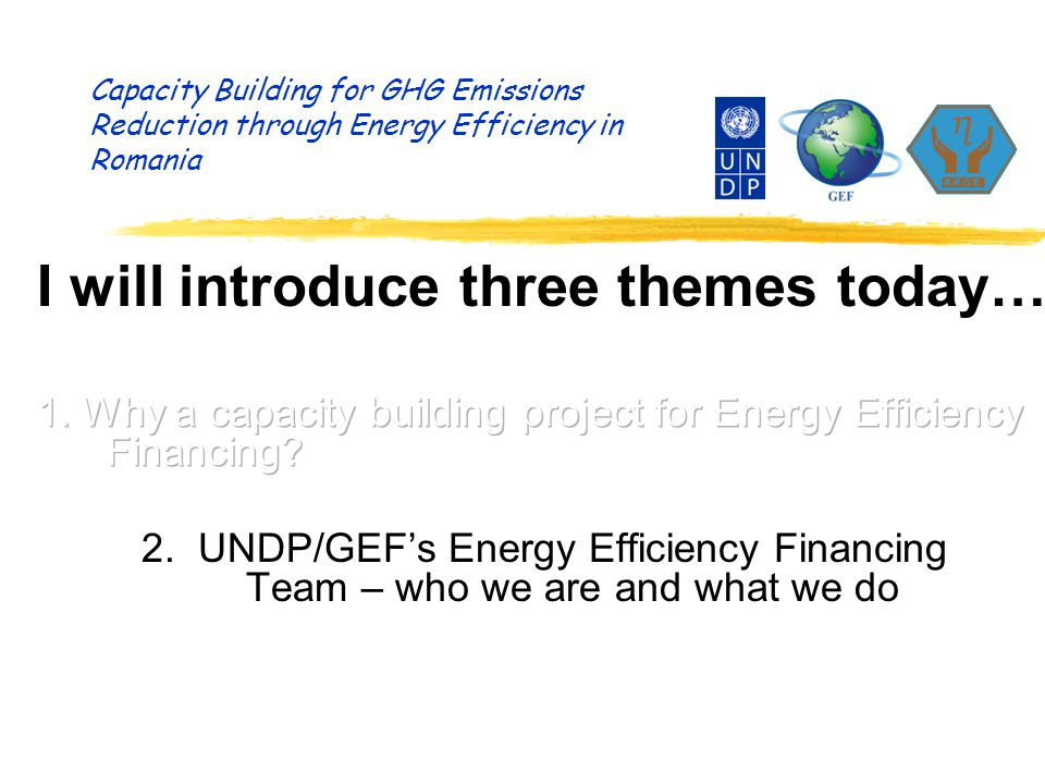 Capacity Building for GHG Emissions Reduction through Energy Efficiency in Romania