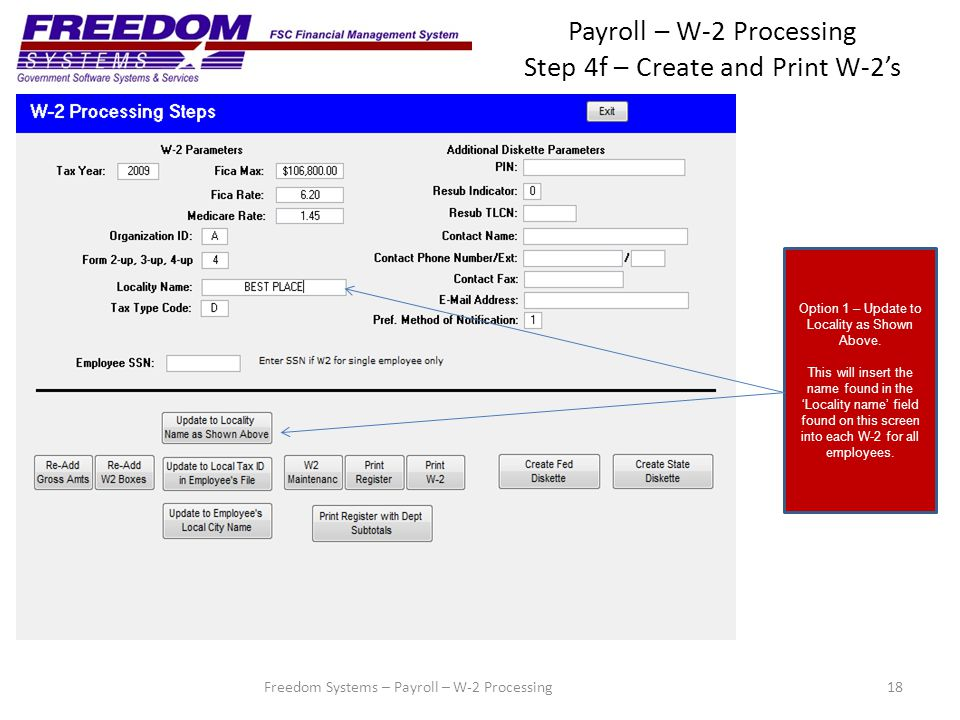Payroll – W-2 Processing Step 4f – Create and Print W-2's 18 Option 1 – Update to Locality as Shown Above.