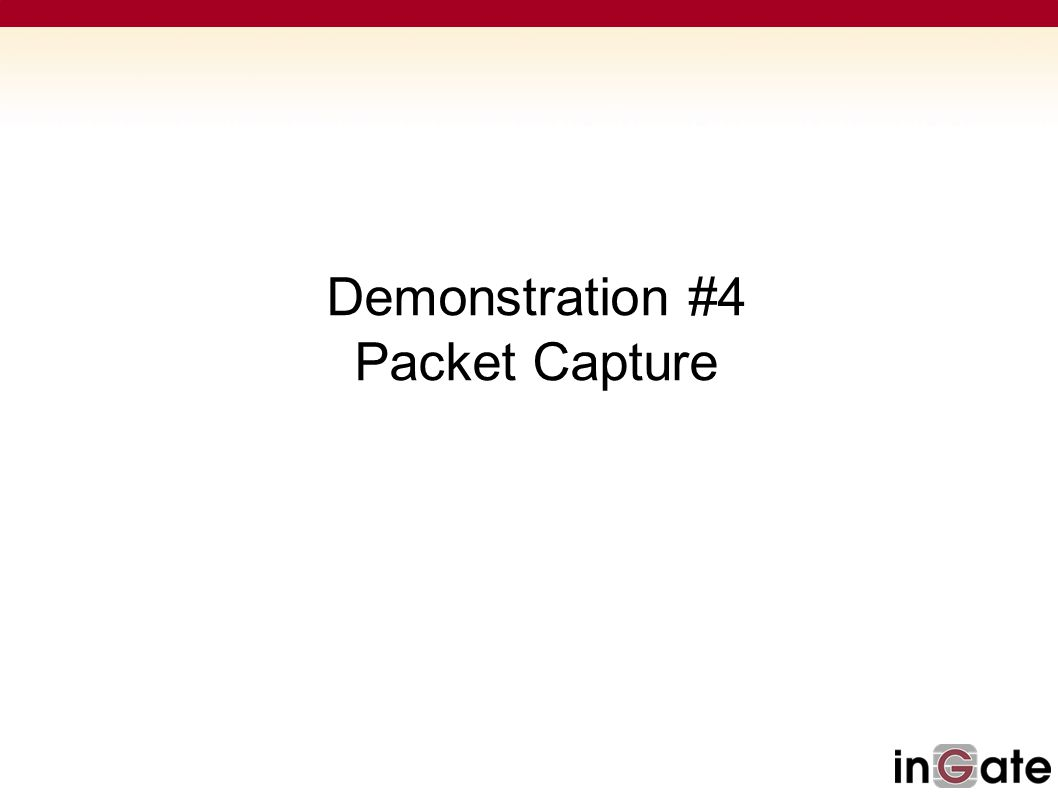 Demonstration #4 Packet Capture