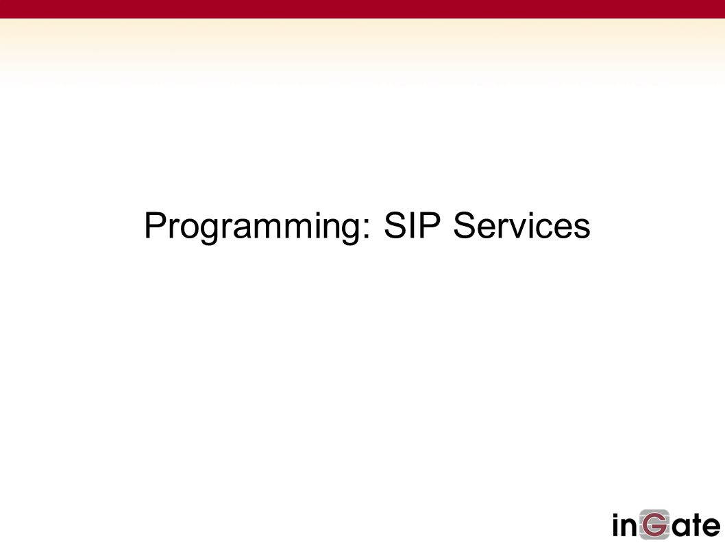 Programming: SIP Services
