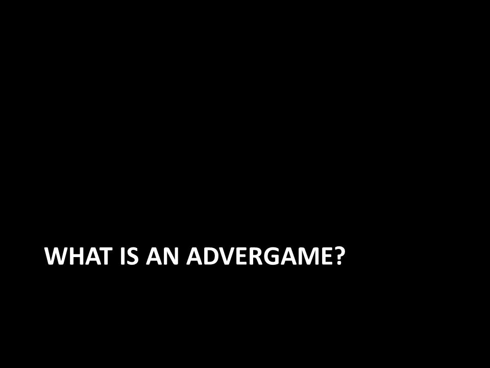WHAT IS AN ADVERGAME
