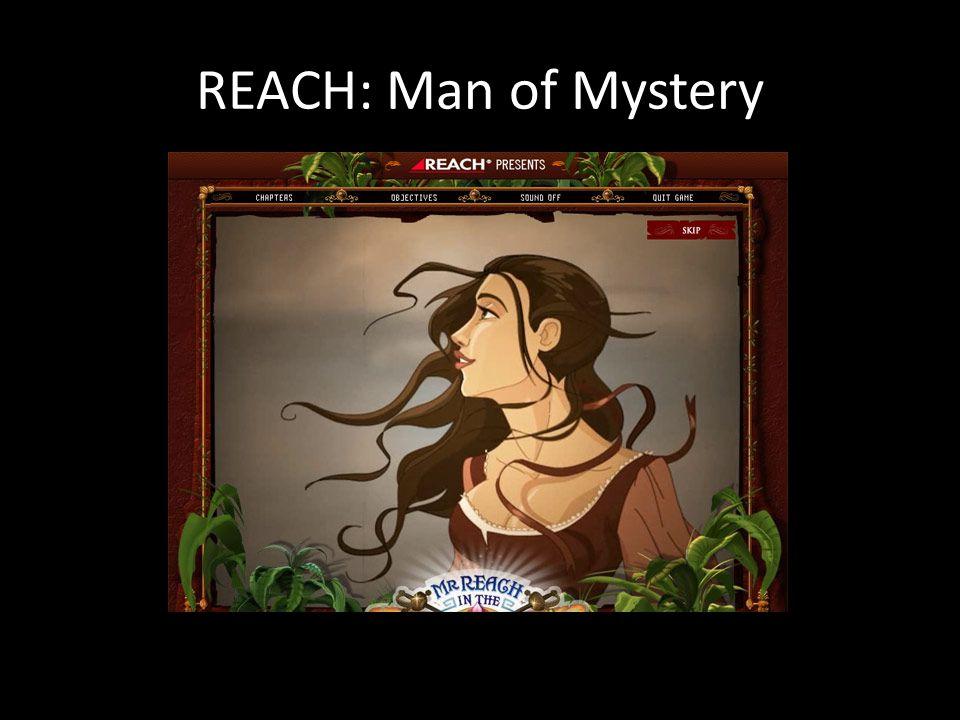 REACH: Man of Mystery