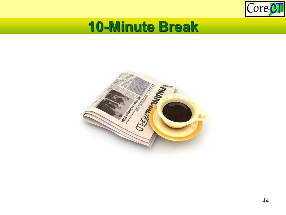 44 10-Minute Break