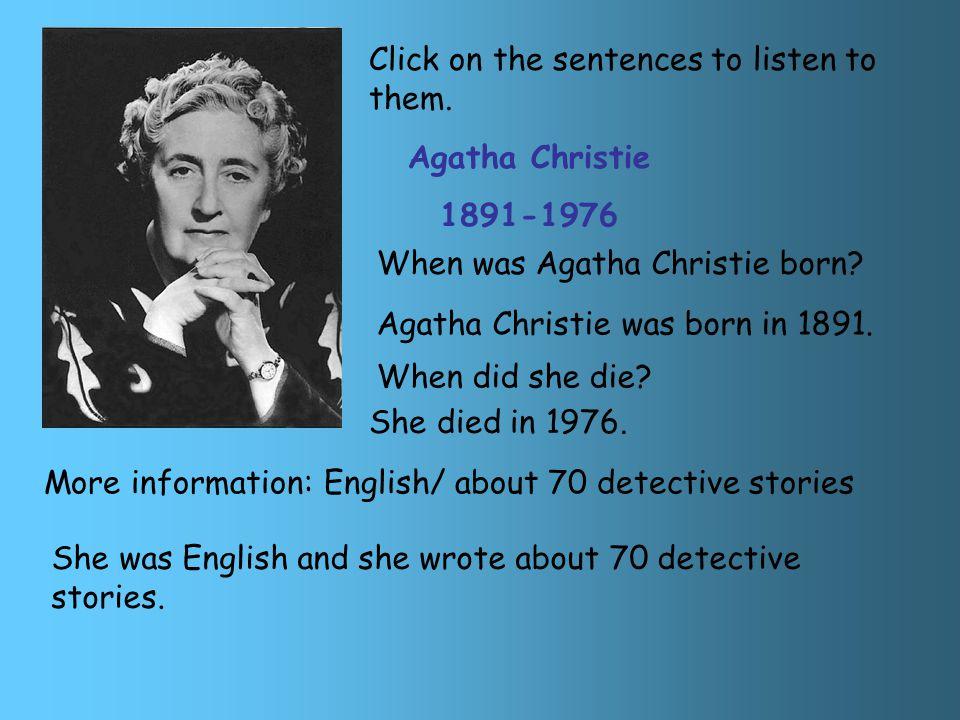 Mystery writers: a quiz Edgar Allan Poe 1809-1849 Agatha Christie 1891-1976 Arthur Conan Doyle 1859-1930