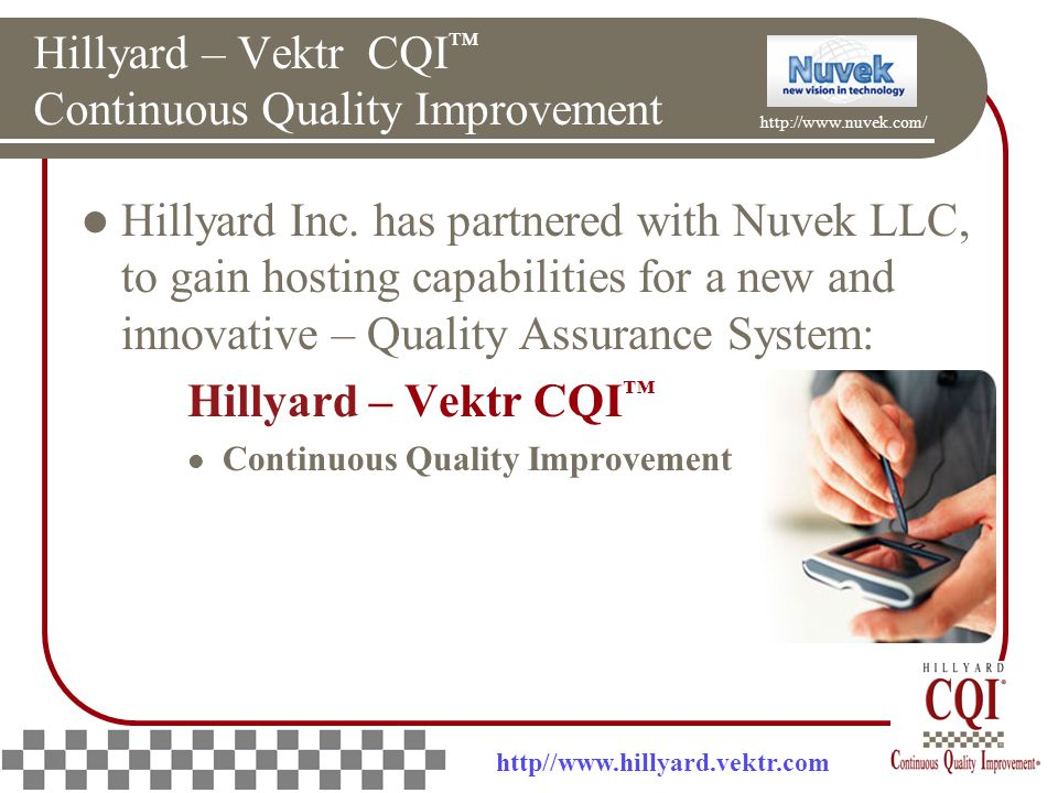 Hillyard – Vektr CQI ™ Continuous Quality Improvement Hillyard Inc.