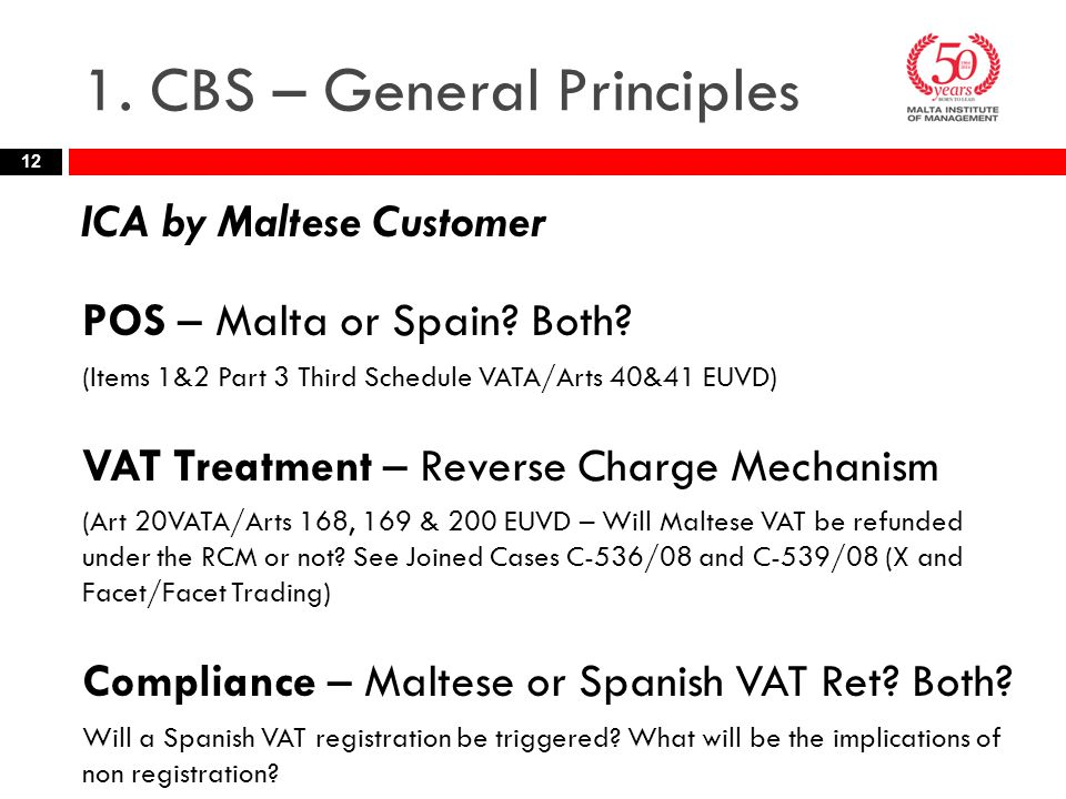 1. CBS – General Principles ICA by Maltese Customer POS – Malta or Spain.