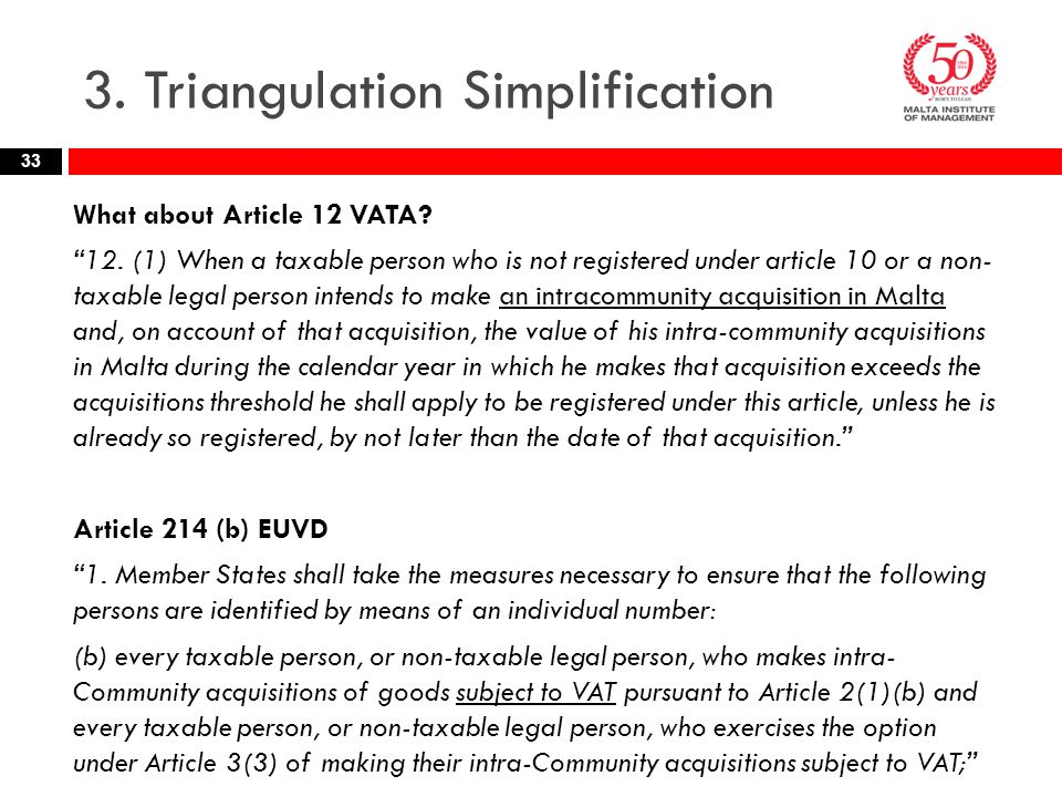3. Triangulation Simplification What about Article 12 VATA.