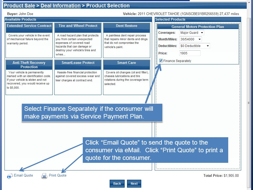 Select Finance Separately if the consumer will make payments via Service Payment Plan.