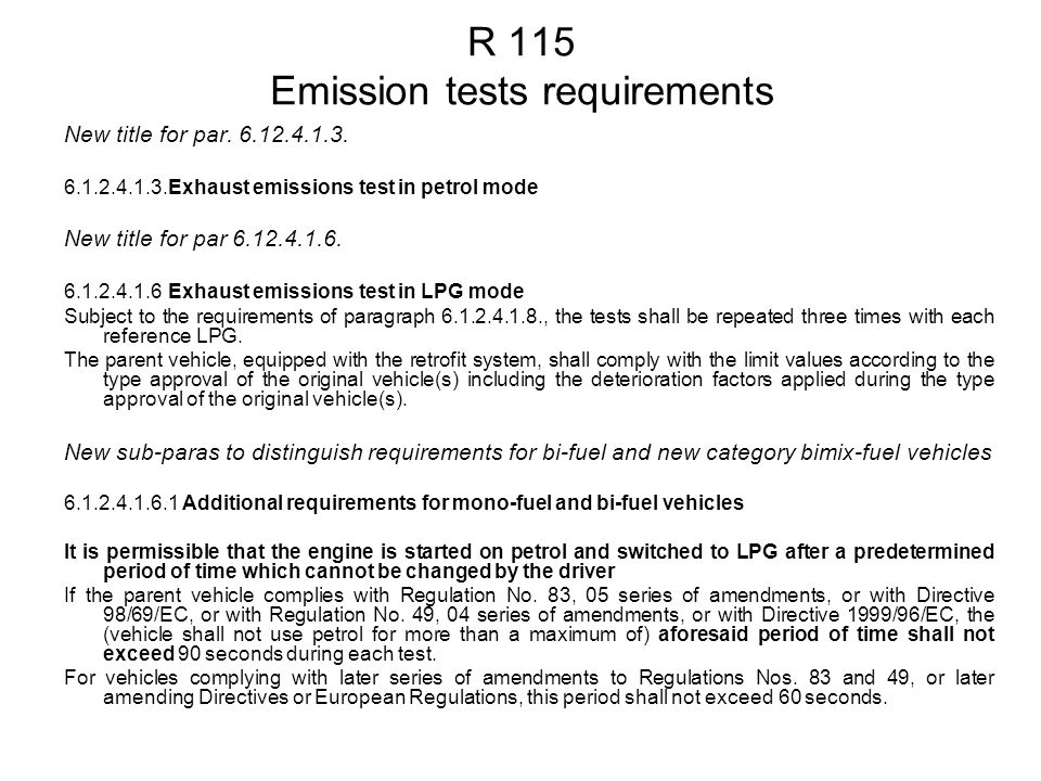 R 115 Emission tests requirements New title for par.