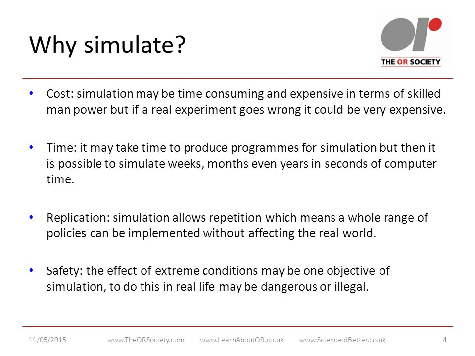 Why simulate.