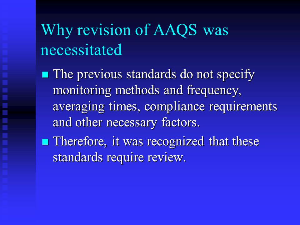 Why AAQS needed.