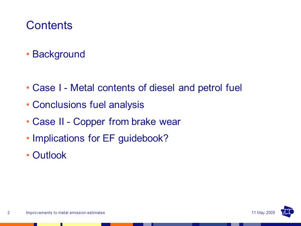 11 May 2009Improvements to metal emission estimates13 Average metal content of transport fuel by country DieselPetrol - All concentrations in ppb (ug/kg) range - No specific country pattern - Petrol slightly higher than diesel but essentially comparable
