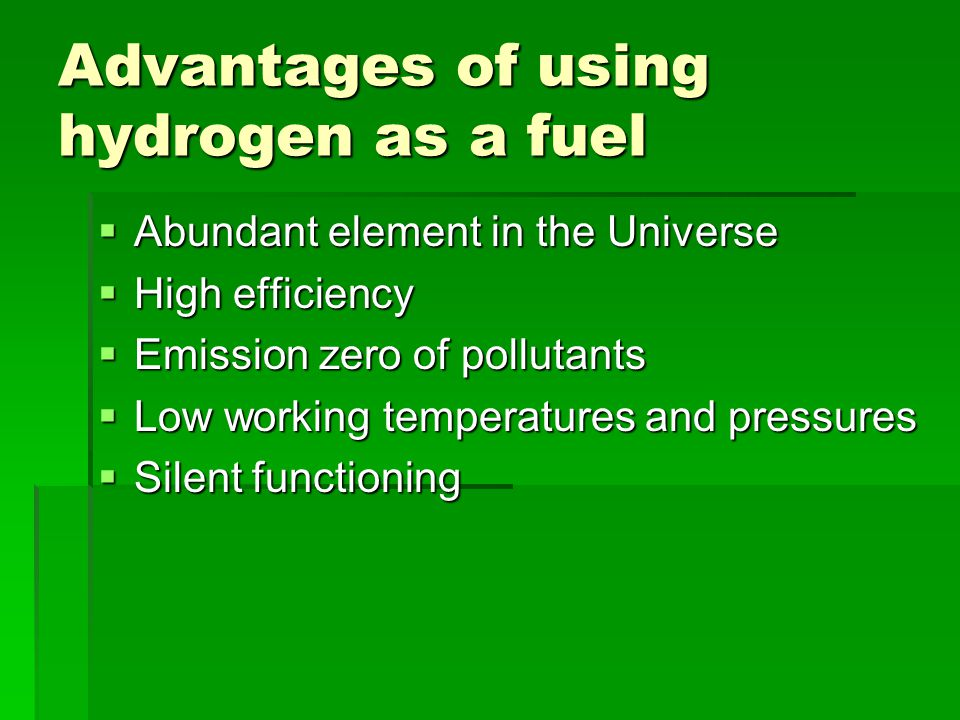 Disadvantages of using hydrogen as a fuel  It is not a primary source.