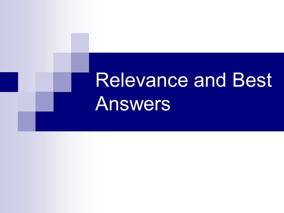 Relevance and Best Answers