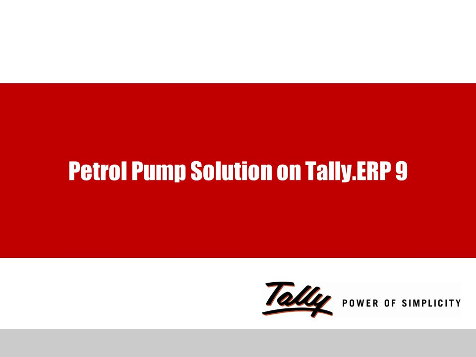 Petrol Pump Solution on Tally.ERP 9