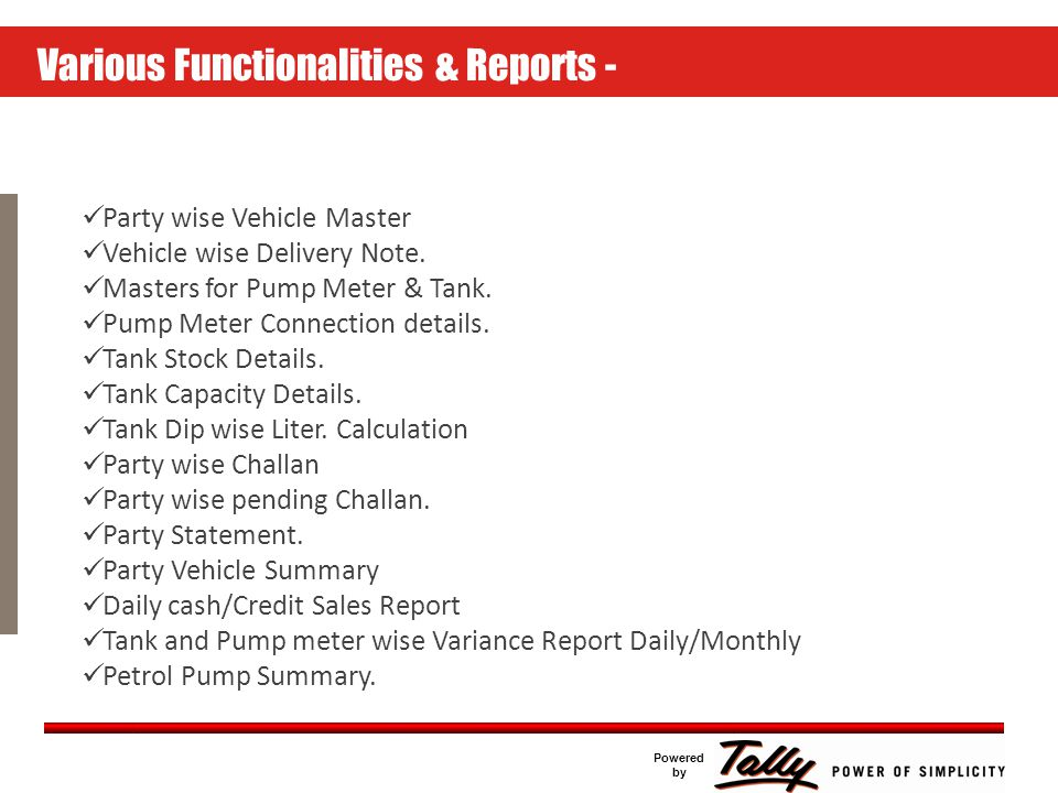 Click to edit Master text styles Second level Third level Fourth level Fifth level Powered by Features and Advantages Entire Customer & Vehicle database within Tally.