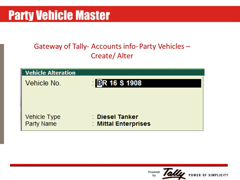 Click to edit Master text styles Second level Third level Fourth level Fifth level Powered by Tank Master Creation Gateway of Tally - Inventory Info – Tank – Create/Alter