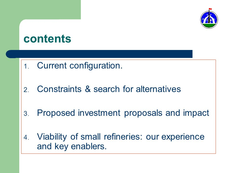contents 1. Current configuration. 2. Constraints & search for alternatives 3.
